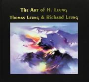 Cover of: The Art of H. Leung, Thomas Leung, and Richard Leung by Mary Freeman