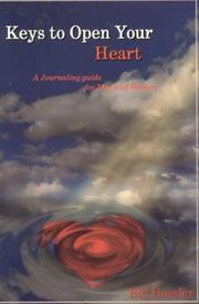 Cover of: Keys to Open Your Heart by Bill Hossler