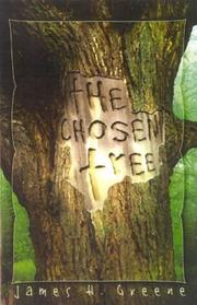 Cover of: The Chosen Tree | James H. Greene