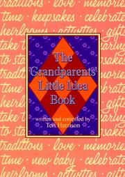 Cover of: The Grandparents' Little Idea Book | Teri Harrison