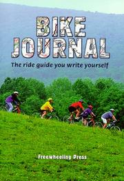 Cover of: Bike Journal by Freewheeling Press