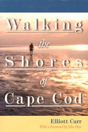 Cover of: Walking the Shores of Cape Cod | Elliott Carr