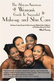 Cover of: The African-American woman's guide to successful make-up and skin care | Alfred Fornay