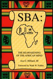 Cover of: Sba the Reawakening of the African Mind | Asa G., III Hilliard