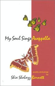 Cover of: My Soul Sings Acappella by Shia Shabazz Barnett