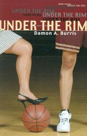 Cover of: Under the Rim | Damon A Burris