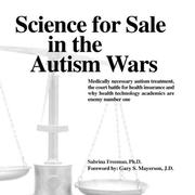 Cover of: Science for Sale in the Autism Wars | Sabrina, Ph.D. Freeman