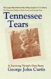 Cover of: Tennessee Tears | George, John Curtis