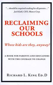 Cover of: Reclaiming our schools | King, Richard L.