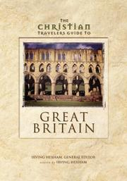 Cover of: The Christian travelers guide to Great Britain | Irving Hexham