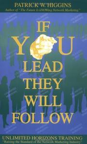 Cover of: If You Lead They Will Follow | Patrick W. Higgins