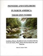 Cover of: Pioneers and Explorers in North America, Their Own Words | Stephen P. Tubbs
