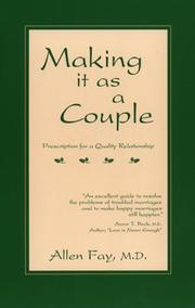 Cover of: Making it as a Couple by Allen Fay
