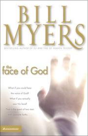 Cover of: The face of God | Bill Myers