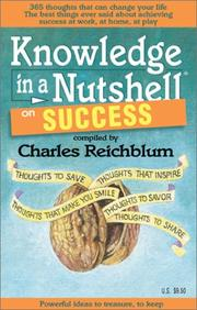 Cover of: Knowledge in a Nutshell on Success (Knowledge in a Nutshell, 5) by Charles Reichblum