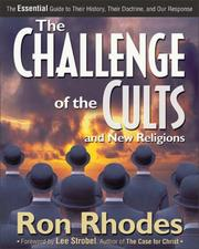 Cover of: Challenge of the Cults and New Religions, The by Dr. Ron Rhodes