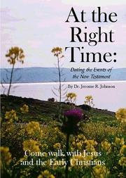 Cover of: At the Right Time | Jerome R. Johnson