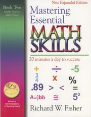 Cover of: Mastering Essential Math Skills: 20 Minutes a Day to Success, Book 2 | Richard W. Fisher