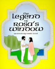 Cover of: The legend of Rosa's window | Mark Tezel