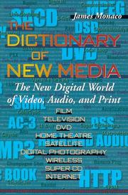 Cover of: The Dictionary of New Media | Monaco, James.