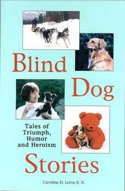 Cover of: Blind dog stories | Caroline D. Levin