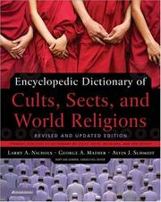 Cover of: Encyclopedic Dictionary of Cults, Sects, and World Religions | George Mather