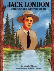 Cover of: Jack London Coloring & Activity Book by Margie Wilson