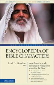 Cover of: New international encyclopedia of Bible characters | Paul Douglas Gardner
