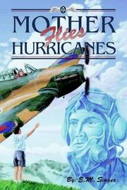 Cover of: Mother flies hurricanes | E. M. Singer