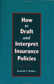 Cover of: How to Draft and Interpret Insurance Policies by Kenneth S Wollner