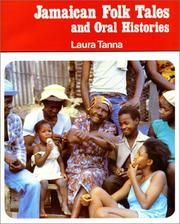 Cover of: Jamaican folk tales and oral histories by Laura Tanna