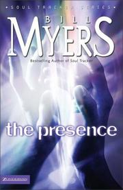 Cover of: The presence by Bill Myers