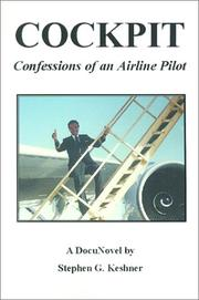 Cover of: Cockpit Confessions of an Airline Pilot by Stephen Gary Keshner