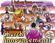Cover of: Church announcements | J. Anthony Brown