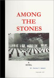 Cover of: Among The Stones by Charles F. Maskell