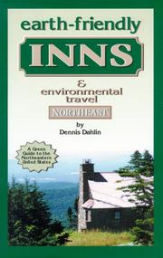 Cover of: Earth-friendly inns and environmental travel Northeast | Dennis Dahlin