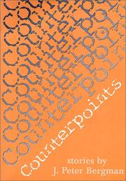 Cover of: Counterpoints | J. Peter Bergman