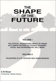 Cover of: The Shape of the Future | E. M Risse