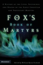 Cover of: Fox's Book of Martyrs | William Byron Forbush