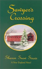 Cover of: Sawyer's crossing | Sharon Snow Sirois