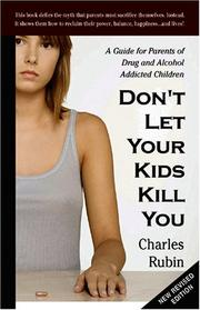 Cover of: Don't Let Your Kids Kill You by Charles Rubin