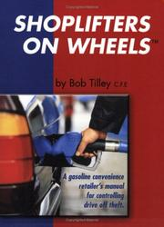 Cover of: Shoplifters on wheels by Bob Tilley