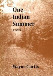 Cover of: One Indian summer | Wayne Curtis