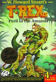 Cover of: Peril in the Amazon (T-Rex) | W. Howard Stuart
