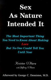 Cover of: Sex as nature intended it by Kristen O'Hara