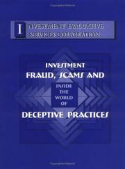 Cover of: Inside the world of investment fraud, scams, and deceptive practices | David L. Boccagna