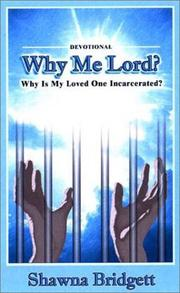 Cover of: Devotional : Why Me Lord? | Shawna Bridgett