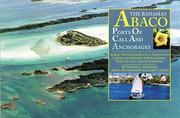 Cover of: The Bahamas-Abaco Ports of Call and Anchorages | Tom Henschel