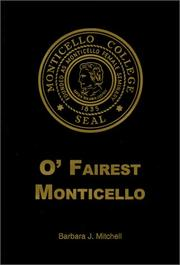 Cover of: O' fairest Monticello | Mitchell, Barbara J.