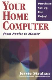 Cover of: Your home computer | Jessie Strahan